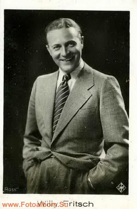 Вилли Фрич (Willy Fritsch  27.01.1901 Катовице, Польша — 13.07.1973 Гамбург)